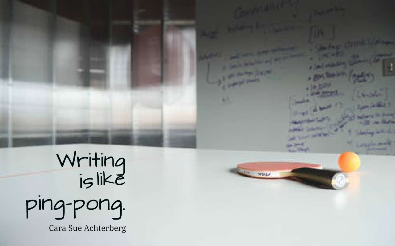 Writing-is-like-ping pong