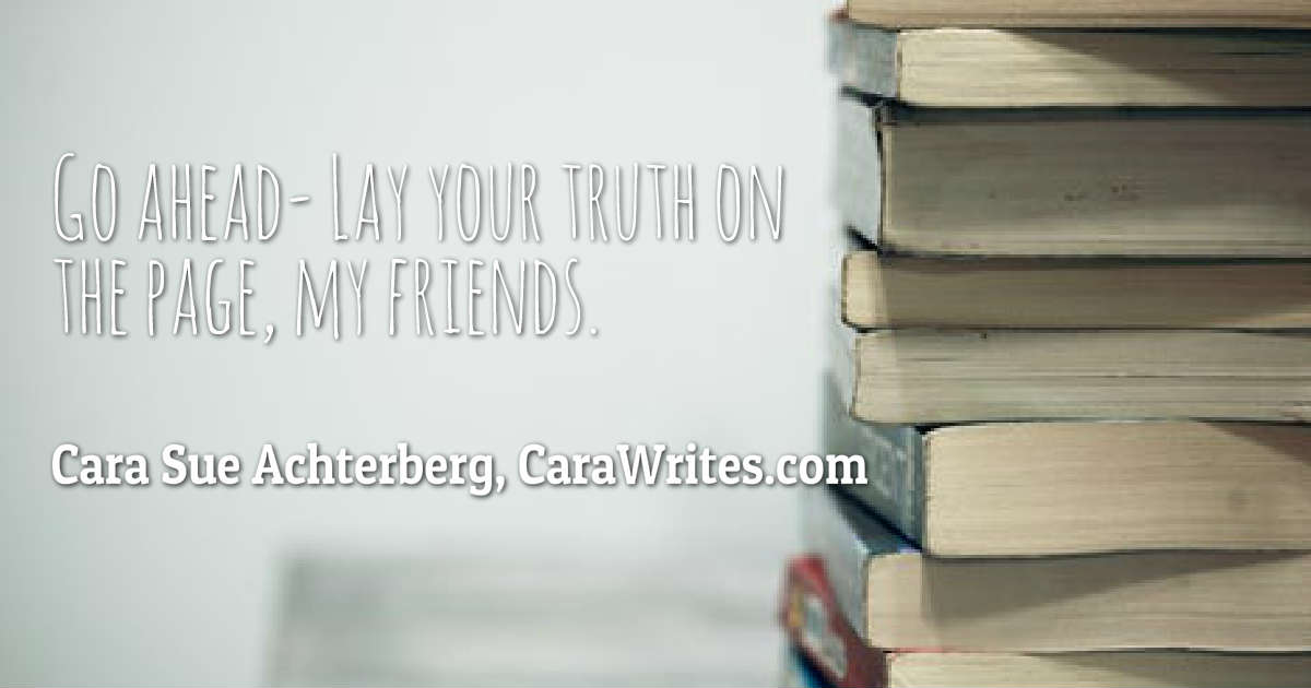 Lay Your Truth on the Page